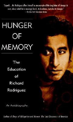 Hunger of Memory By Rodriguez, Richard
